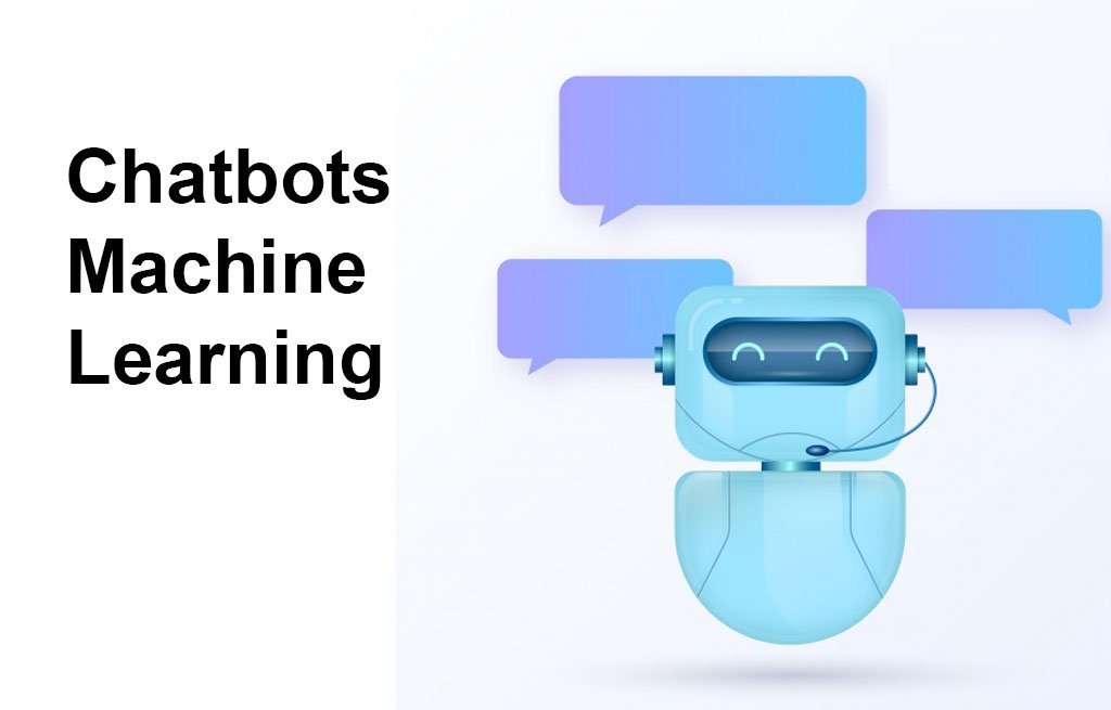 Chatbots/Machine Learning