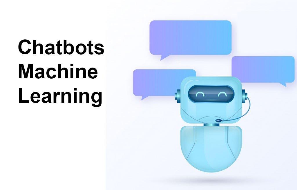 Chatbots/Machine Learning